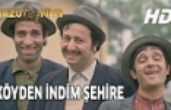 Köyden İndim Şehire | FULL HD