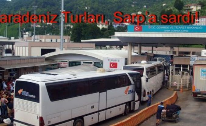 Karadeniz Turları, Sarp'a sardı!